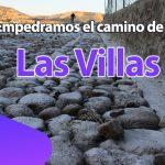 La comunidad de Las Villas, ya cuenta con un acceso digno.